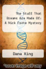 cover of The Stuff That Dreams Are Made Of: A Nick Forte Mystery