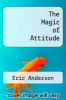 cover of The Magic of Attitude