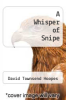 cover of A Whisper of Snipe