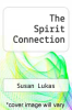 cover of The Spirit Connection