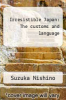 cover of Irresistible Japan: The customs and language