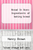 cover of Bread In Oven: Ingredients of baking bread