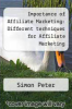 cover of Importance of Affiliate Marketing: Different techniques for Affiliate Marketing