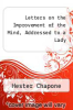cover of Letters on the Improvement of the Mind, Addressed to a Lady