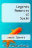 cover of Legends Romances of Spain