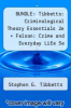 cover of BUNDLE: Tibbetts: Criminological Theory Essentials 2e + Felson: Crime and Everyday Life 5e