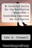 cover of 30 Essential Skills for the Qualitative Researcher + Stretching Exercises for Qualitative Researchers, 4th Ed.