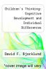 cover of Children`s Thinking: Cognitive Development and Individual Differences (6th edition)