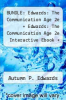 cover of BUNDLE: Edwards: The Communication Age 2e + Edwards: The Communication Age 2e Interactive Ebook + SpeechPlanner