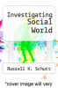 cover of Investigating Social World (9th edition)