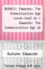cover of BUNDLE: Edwards: The Communication Age Loose-Leaf 2e + Edwards: The Communication Age 2e Interactive eBook + SpeechPlanner (1st edition)