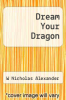 cover of Dream Your Dragon