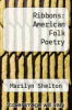 cover of Ribbons: American Folk Poetry