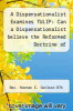cover of A Dispensationalist Examines TULIP: Can a Dispensationalist believe the Reformed Doctrine of Predestination?