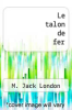 cover of Le talon de fer