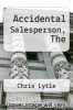cover of Accidental Salesperson, The