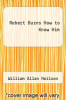cover of Robert Burns How to Know Him