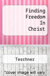 Finding Freedom In Christ A digital copy of  Finding Freedom In Christ  by Teschner. Download is immediately available upon purchase!
