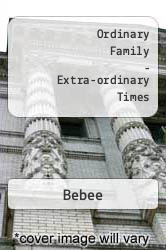 Ordinary Family - Extra-ordinary Times A digital copy of  Ordinary Family - Extra-ordinary Times  by Bebee. Download is immediately available upon purchase!