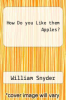 cover of How Do you Like them Apples?