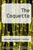 cover of The Coquette