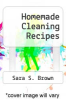 cover of Homemade Cleaning Recipes