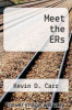cover of Meet the ERs
