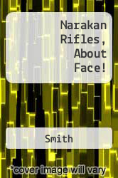 Narakan Rifles, About Face! A digital copy of  Narakan Rifles, About Face!  by Smith. Download is immediately available upon purchase!