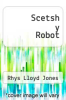cover of Scetsh y Robot