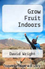 cover of Grow Fruit Indoors