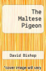 cover of The Maltese Pigeon