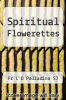 cover of Spiritual Flowerettes