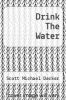 cover of Drink The Water