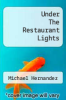 cover of Under The Restaurant Lights