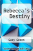 cover of Rebecca`s Destiny
