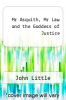 cover of Mr Asquith, Mr Law and the Goddess of Justice