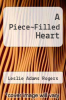 cover of A Piece~Filled Heart