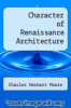 cover of Character of Renaissance Architecture