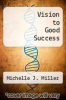 cover of Vision to Good Success