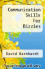 cover of Communication Skills For Bizzies