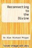 cover of Reconnecting to the Divine