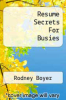 cover of Resume Secrets For Busies