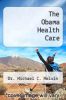 cover of The Obama Health Care