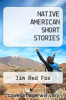 cover of NATIVE AMERICAN SHORT STORIES