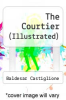 cover of The Courtier (Illustrated)