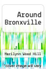 cover of Around Bronxville