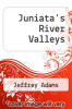cover of Juniata`s River Valleys