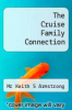 cover of The Cruise Family Connection