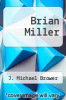 cover of Brian Miller