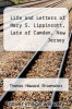 cover of Life and Letters of Mary S. Lippincott, Late of Camden, New Jersey